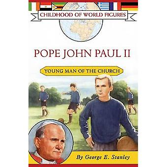 Pope John Paul II Young Man of the Church by Stanley & George E.