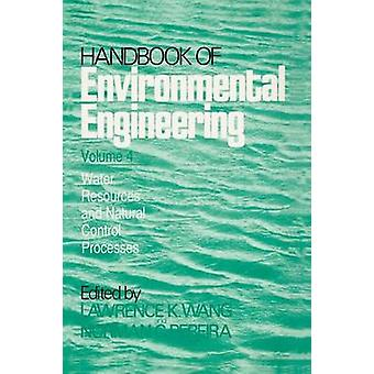 Water Resources and Control Processes  Volume 4 by Wang & Lawrence K.