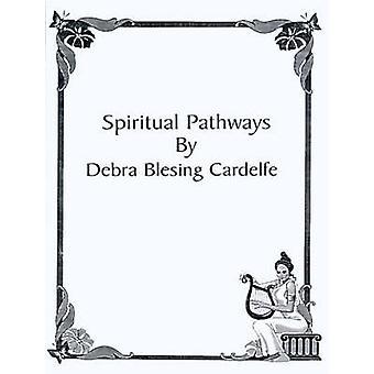Åndelige veier av Cardelfe & Debra Blesing
