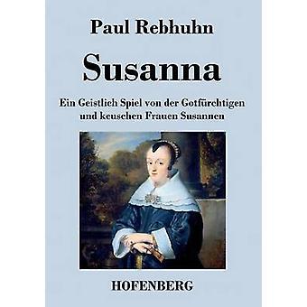 Susanna by Paul Rebhuhn