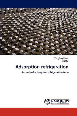 Adsorption refrigeration by Zhao & Yongling
