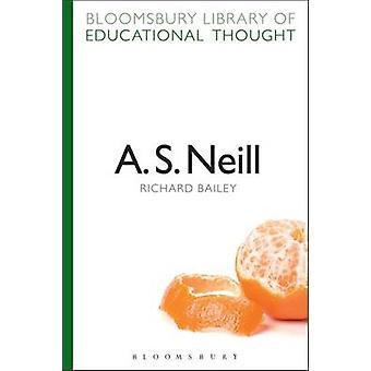 A. S. Neill by Richard Bailey