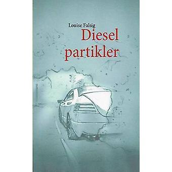 Dieselpartikler af Falsig & Louise