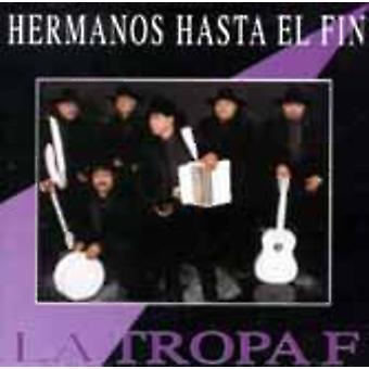 La Tropa F - Hermanos Hasta El Fin [CD] USA importeren