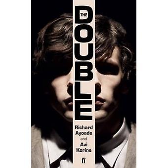 The Double (Signed ed) by Richard Ayoade - Avi Korine - 9780571318186