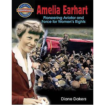 Amelia Earhart - Pioneering Aviator and Force for Women's Rights by Da