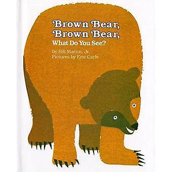 Brown Bear - Brown Bear - What Do You See? by Bill Martin - Delsohn -