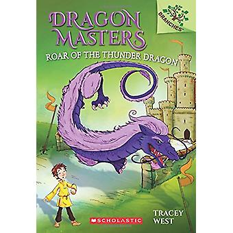 Roar of the Thunder Dragon by Tracey West - 9781338042924 Book