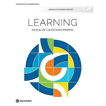 World development report 2018 - learning to realize education's promis