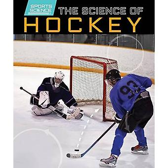 The Science of Hockey by Ryan Nagelhout - 9781499411430 Book