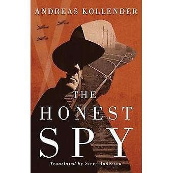 The Honest Spy by Andreas Kollender - 9781542045001 Book