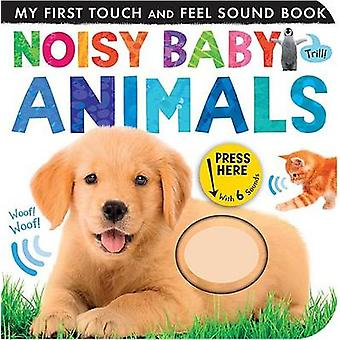 Noisy Baby Animals by Patricia Hegarty - 9781589252318 Book