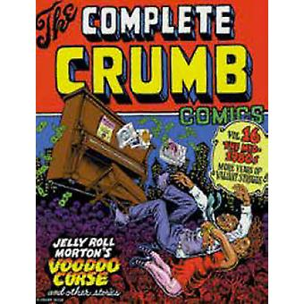 The Complete Crumb Comics - The Mid 1980s - More Years of Valiant Strug