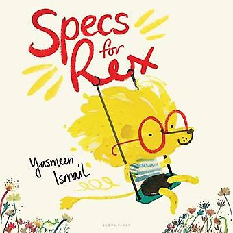 Specs for Rex by Yasmeen Ismail - 9781619637108 Book