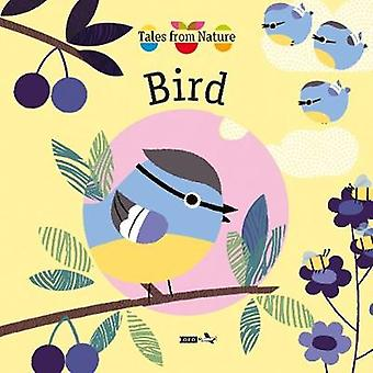 Tales from Nature - Bird by Olivia Cosneau - 9781784932572 Book