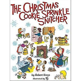 The Christmas Cookie Sprinkle Snitcher by Robert Kraus - Vip - Virgil