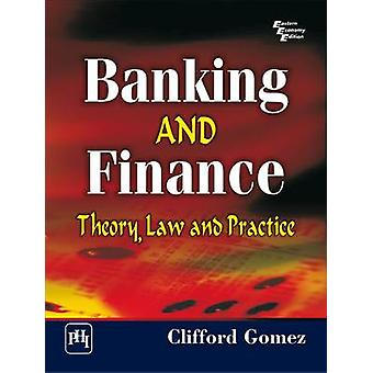 Banking and Finance - Theory - Law and Practice by Clifford Gomez - 97