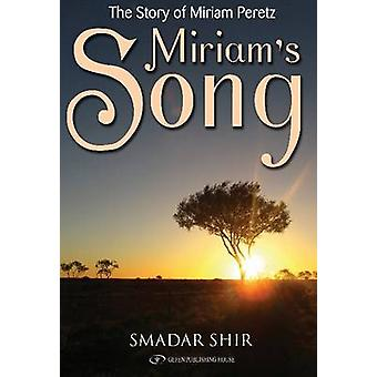 Miriam's Song by Miriam Peretz - Semadar Shir - 9789652298355 Book