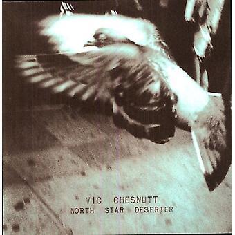 Vic Chesnutt - North Star desertør [Vinyl] USA import