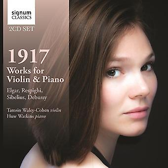 Elgar/Respighi/Debussy/Sibelius - 1917: Værker for Violin & Piano [CD] USA import