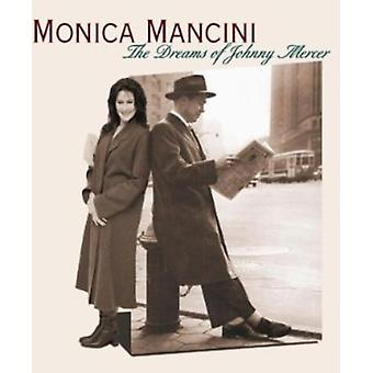 Monica Mancini - drömmar av Johnny Mercer [CD] USA import