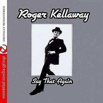 ロジャー ・ ケラウェイ - 言うこともう一度 [CD] USA 輸入
