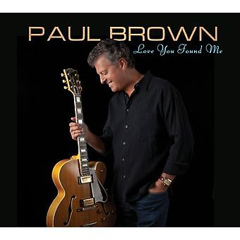 Paul Brown - Love You Found Me [CD] USA import