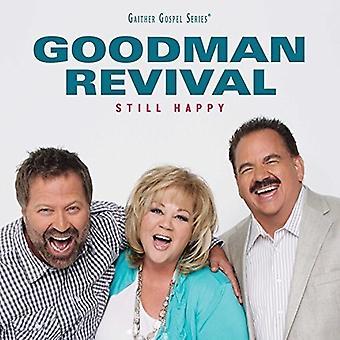 Goodman Revival - Still Happy [CD] USA import