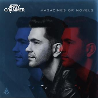 ANDY GRAMMER-MAGAZINES OR NOVELS