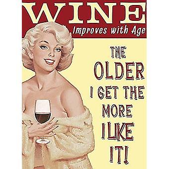 Vin forbedrer med alder sjove Metal underskrive 200 Mm X 150 Mm