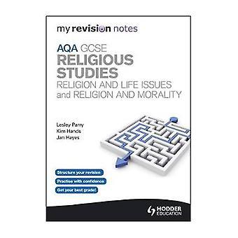 Mijn revisie Notes AQA de Godsdienstwetenschap van de studie van de school en door Jan Hayes & Kim handen & Lesley Parry