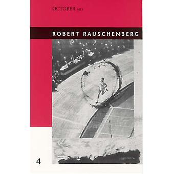 Robert Rauschenberg by Branden W. Joseph - 9780262600491 Book