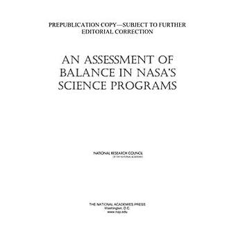 An Assessment of Balance in NASA's Science Programs by Committee on a