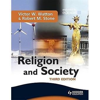Religion and Society (3rd Revised edition) by Victor W. Watton - Robe