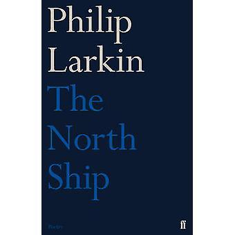 La nave norte por Philip Larkin - libro 9780571260133