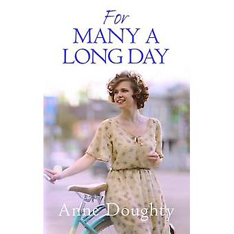 For Many a Long Day by Anne Doughty - 9780749019518 Book