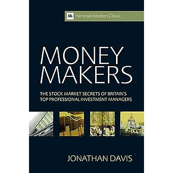 Money Makers - The Stock Market Secrets of Britain's Top Professional