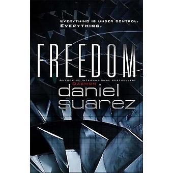 Liberté par Daniel Suarez - livre 9780857381224