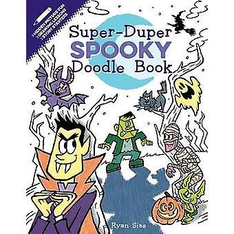 Super-Duper Spooky Doodle Book par Super-Duper Spooky Doodle Book - 97