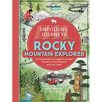 Unfolding Journeys Rocky Mountain Explorer by Lonely Planet Kids - An