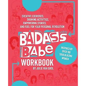 Badass Babe Workbook - Creative Exercises - Drawing Activities - Empow