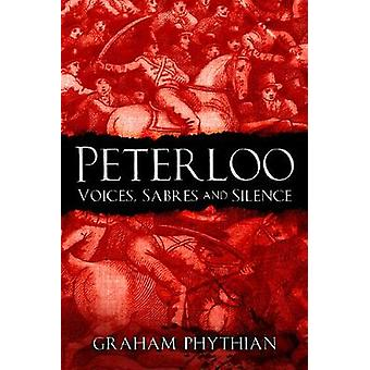 Peterloo - Voices - Sabres and Silence by Peterloo - Voices - Sabres an