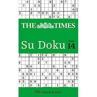 The Times Su Doku Book 14 - 150 Original Puzzles by The Times Mind Gam