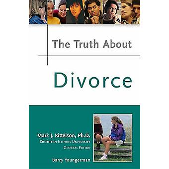 The Truth About Divorce by Barry Youngerman - 9780816053049 Book