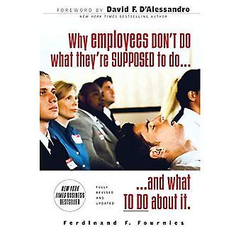 Waarom werknemers niet wat doen ze zou moeten en wat je eraan kunt doen