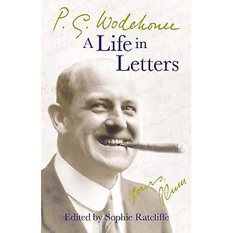 P.G. Wodehouse: Una vida en letras