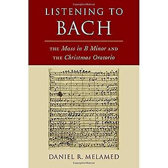 Anhören von Bach: Masse im B Minderjährigen und das Weihnachts-Oratorium