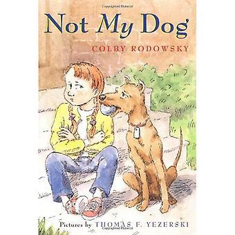 Nicht mein Hund (Sunburst Buch)