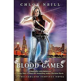 Bloed Games: Een Chicagoland Vampires roman