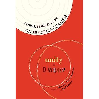 Global Perspectives on Multilingualism: Unity in Diversity